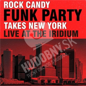 Rock Candy Funk Party - Takes New York - Live At The Iridium od 30,50 €