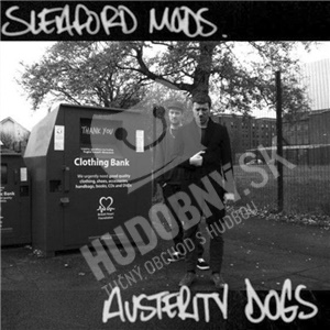 Sleaford Mods - Austerity Dogs od 18,55 €