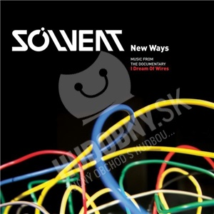 """Solvent - New Ways - Music From The Documentary """"I Dream Of Wires"""" od 22,80 €"""