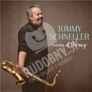 Tommy Schneller - Cream of the Crop od 22,59 €