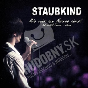 Staubkind - Wo wir zu Hause sind (Akustik Tour Live) od 11,99 €