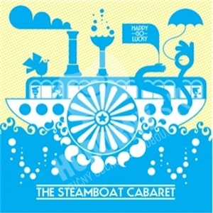 The Steamboat Cabaret - Happy Go Lucky od 20,12 €