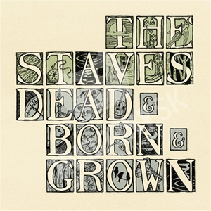 The Staves - Dead & Born & Grown od 10,49 €