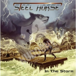 Steel Horse - In the Storm od 0 €