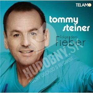 Tommy Steiner - Folge dem Fieber od 0 €