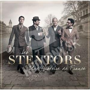 Les Stentors - Une Histoire De France od 29,87 €