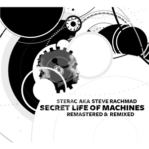 Sterac - Secret Life Of Machines (Remastered & Remixed) od 0 €