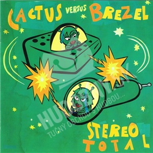 Stereo Total - Cactus Versus Brezel od 26,94 €