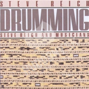 Steve Reich and Musicians - Drumming od 15,45 €