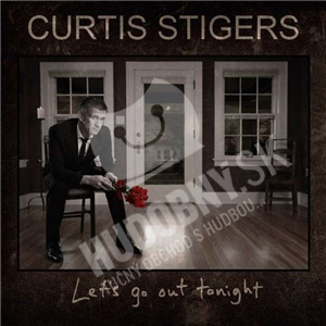 Curtis Stigers - Let's Go Out Tonight od 13,85 €