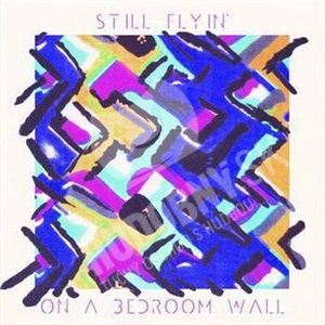 Still Flyin' - On A Bedroom Wall od 23,41 €