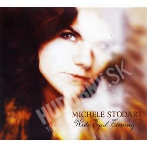 Michele Stodart - Wide-Eyed Crossing od 14,91 €