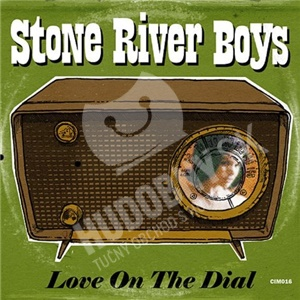 Stone River Boys - Love On The Dial od 22,81 €