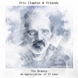 Eric Clapton - The Breeze An Appreciation of JJ Cale od 13,85 €