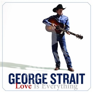 George Strait - Love Is Everything od 26,97 €