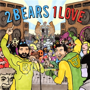 The 2 Bears - 2 Bears 1 Love od 14,32 €