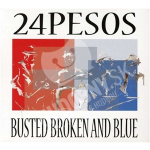 24 Pesos - Busted Broken And Blue od 18,77 €