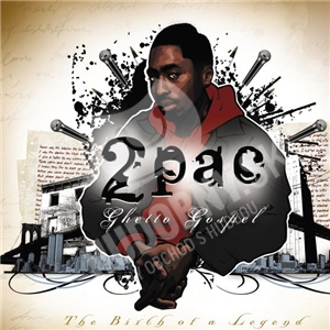 2Pac - Ghetto Gospel (The Birth of A Legend) od 25,28 €