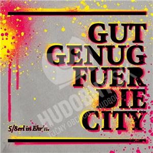 5/8 Erl In Ehr'n - Gut Genug Für Die City od 34,86 €