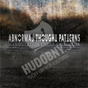 Abnormal Thought Patterns - Manipulation Under Anesthesia od 21,96 €