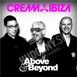 Above & Beyond - Cream Ibiza od 12,41 €