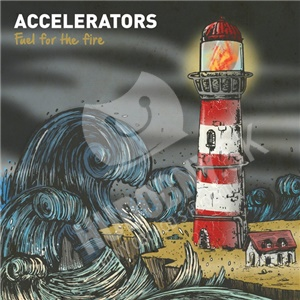 The Accelerators - Fuel For The Fire od 23,33 €