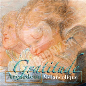 Accordeon Melancolique - Gratitude od 20,64 €