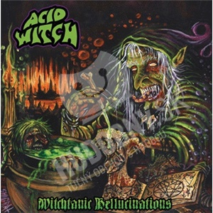 Acid Witch - Witchtanic Hellucinations od 0 €