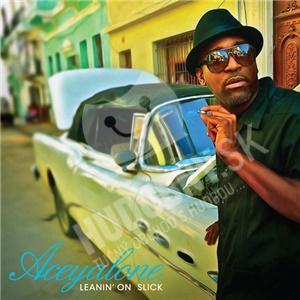 Aceyalone - Leanin' On Slick od 22,38 €