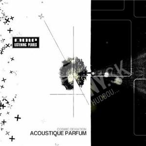 Acoustique Parfum - Cosmic Deviation od 0 €