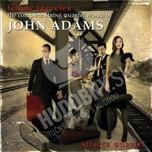 Attacca Quartet - Fellow Traveler - The Complete String Quartet Works of John Adams od 28,88 €