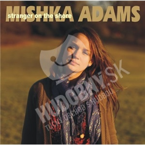Mishka Adams - Stranger On the Shore od 25,10 €