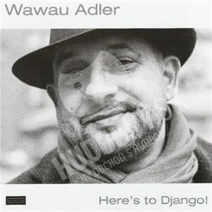 Wawau Adler - Here's to Django! od 20,93 €