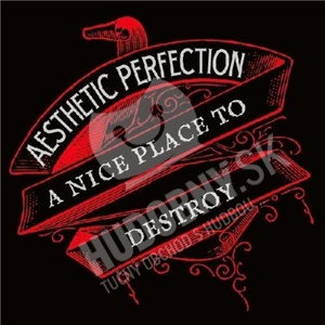 Aesthetic Perfection - A Nice Place To Destroy od 16,17 €