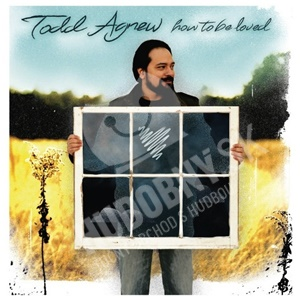 Todd Agnew - How to Be Loved od 25,10 €