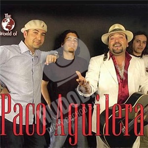 Paco Aguilera - The World of Paco Aguilera od 5,49 €