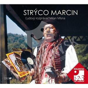 Strýco Marcin - Ľudový rozprávač Milan Mlsna (3CD) od 12,69 €