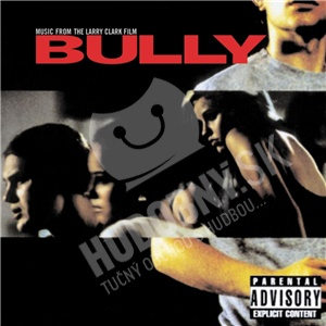 OST - Bully (Music From The Larry Clark Film) od 9,04 €