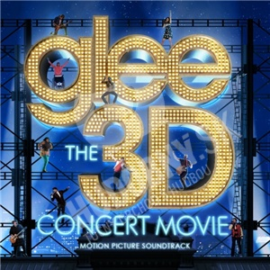 OST, Glee Cast - Glee the 3D Concert Movie (Motion Picture Soundtrack) od 12,99 €