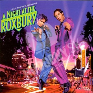 OST - A Night At the Roxbury (Music From the Motion Picture) od 14,99 €