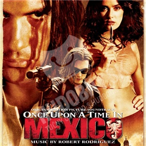 OST, Robert Rodriguez - Once Upon a Time In Mexico (Original Motion Picture Soundtrack) od 10,75 €