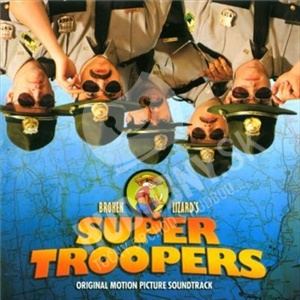 OST - Super Troopers (Original Motion Picture Soundtrack) od 5,65 €