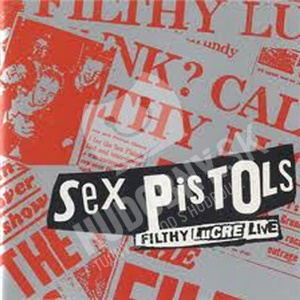 Sex Pistols - Filthy Lucre Live od 0 €