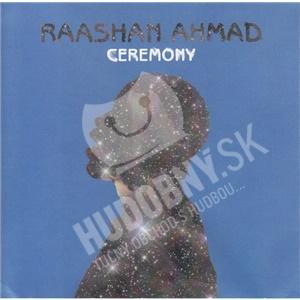 Raashan Ahmad - Ceremony od 15,32 €