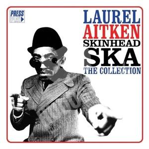 Laurel Aitken - Skinhead Ska - The Collection od 13,66 €
