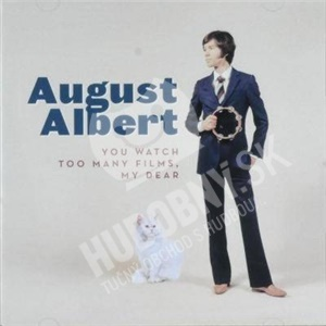 August Albert - You Watch Too Many Films, My Dear od 22,81 €