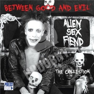 Alien Sex Fiend - Between Good And Evil od 13,66 €