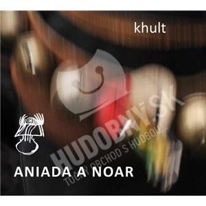 Aniada A Noar - Khult od 31,33 €