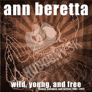 Ann Beretta - Wild, Young, And Free od 20,74 €