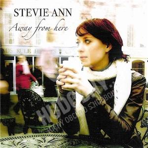 Stevie Ann - Away From Here od 25,10 €